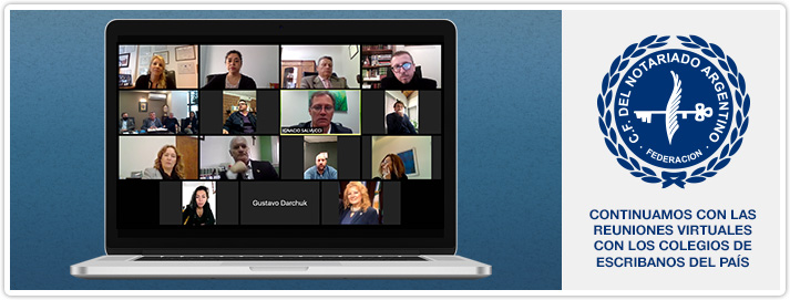 Continuamos con las Reuniones Virtuales con los Colegios de Escribanos del País