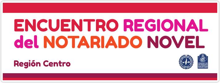 Encuentro Regional del Notariado Novel Region Centro