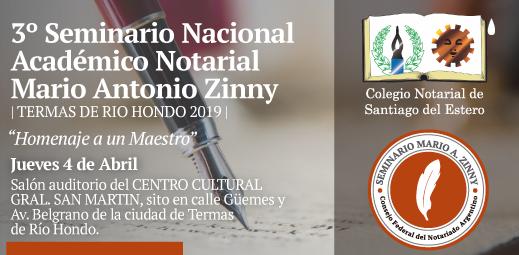 3˚ Seminario Nacional Académico Notarial - Mario Antonio Zinny - 2019