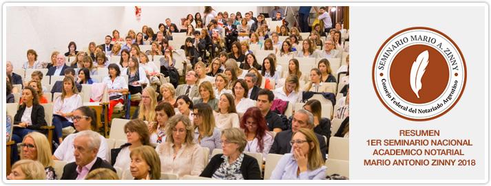 Resumen - 1er Seminario Nacional Academico Notarial - Mario Antonio Zinny - 2018