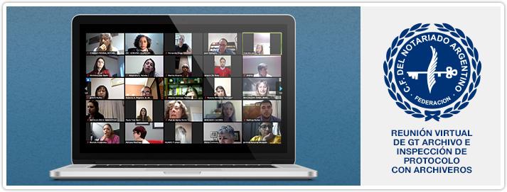Reunión Virtual de GT Archivo e Inspección de Protocolo con Archiveros