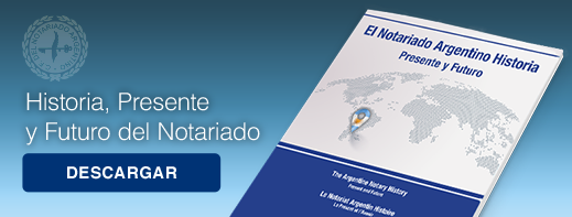 El Notariado Argentino, Presente Pasado y Futuro