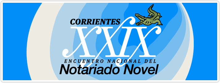 XXIX Encuentro Nacional del Notariado Novel