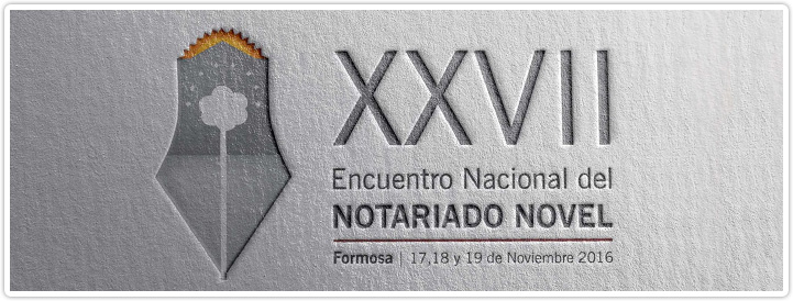 XXVII Encuentro Nacional del Notariado Novel