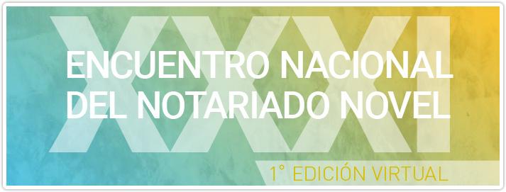 XXXI Encuentro Nacional del Notariado Novel
